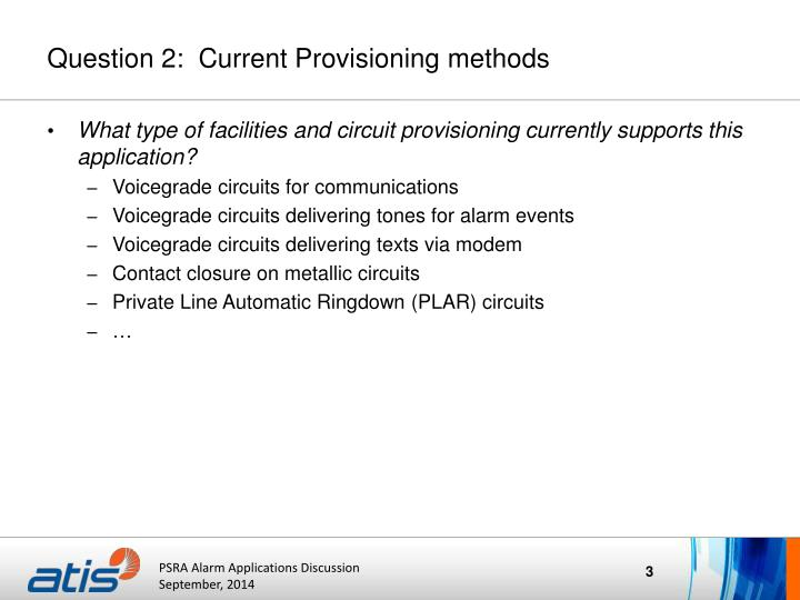 Question 2 current provisioning methods
