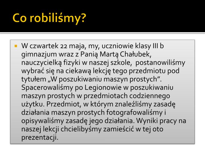 Co robili my