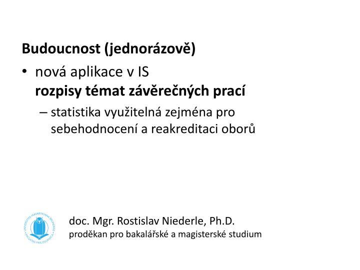 doc. Mgr. Rostislav