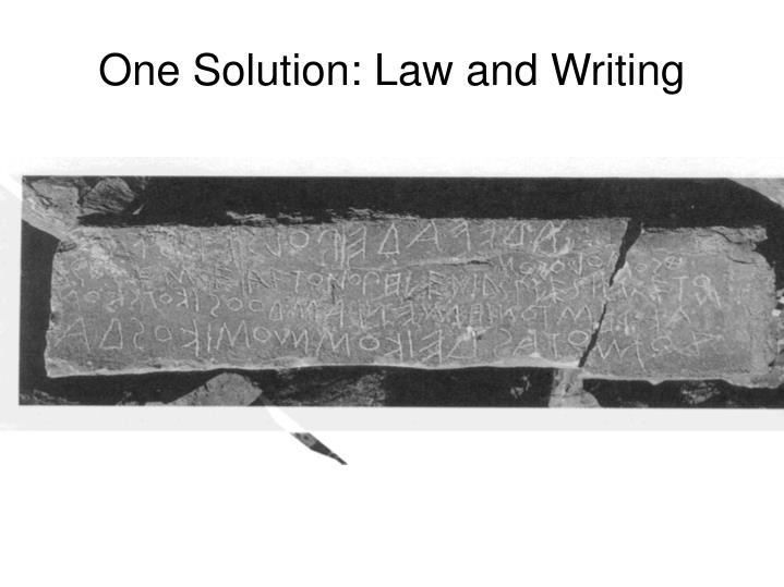 One Solution: Law and Writing
