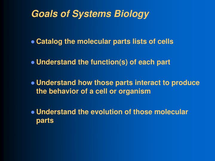 Goals of Systems Biology
