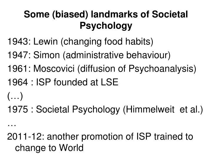 Some (biased) landmarks of Societal Psychology