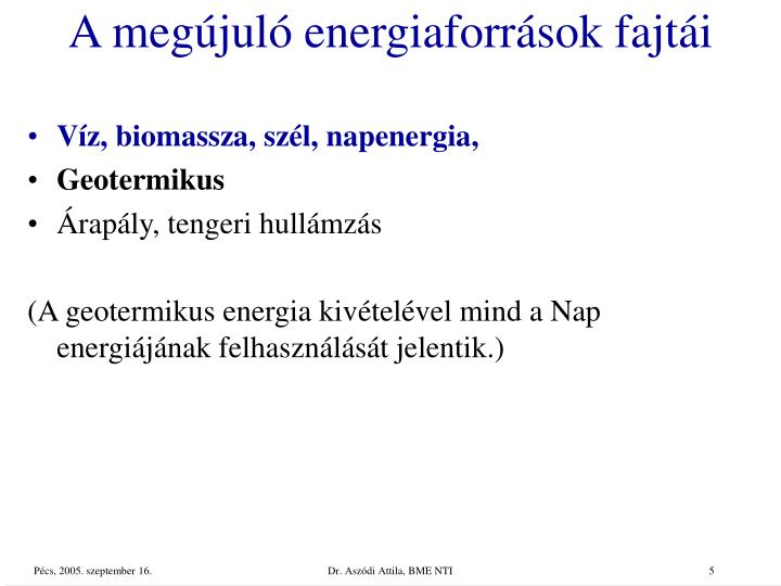 A megújuló energiaforrások fajtái