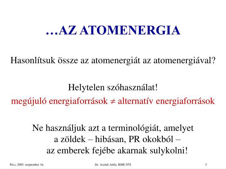 …AZ ATOMENERGIA