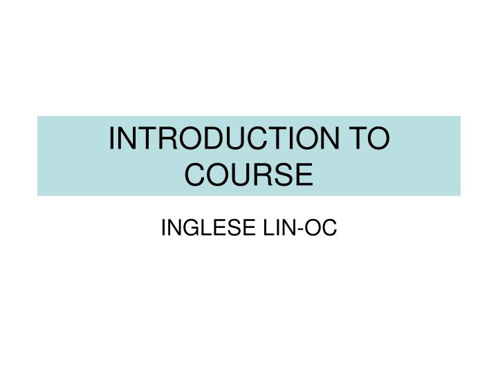 introduction to course n.