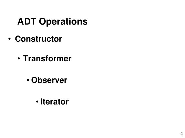 ADT Operations
