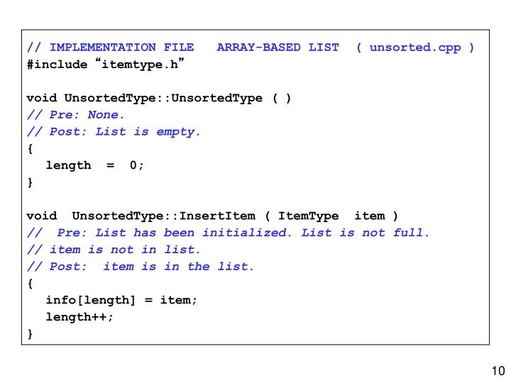 // IMPLEMENTATION FILE   ARRAY-BASED LIST  ( unsorted.cpp )