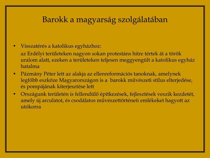 Barokk a magyarság szolgálatában