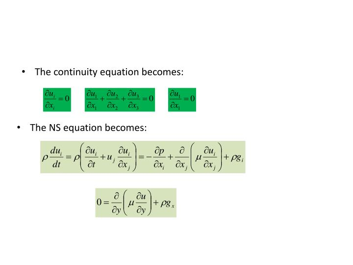 The continuity equation becomes: