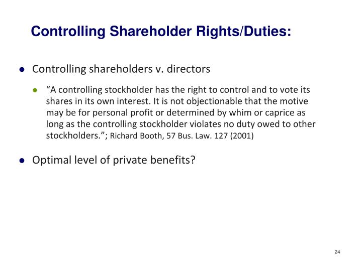 Controlling Shareholder Rights/Duties: