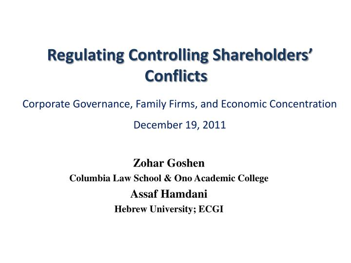 Zohar goshen columbia law school ono academic college assaf hamdani hebrew university ecgi