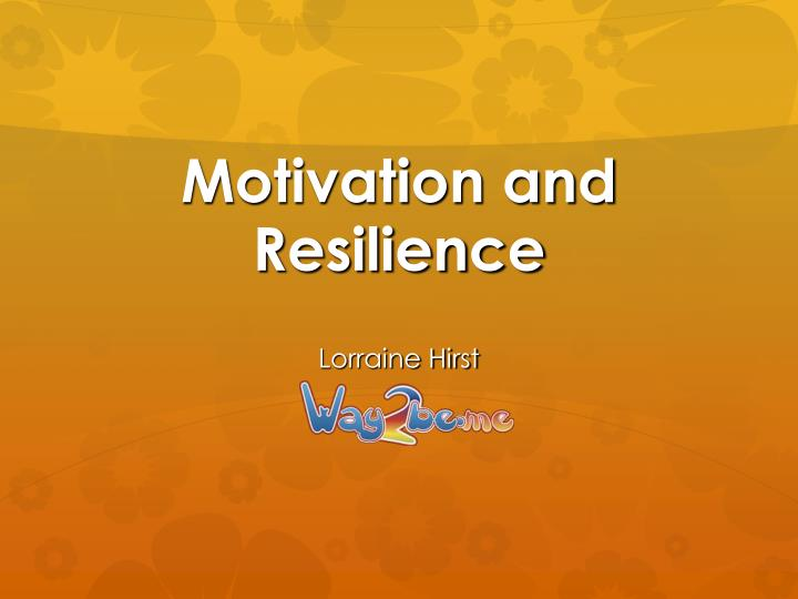 motivation and resilience n.