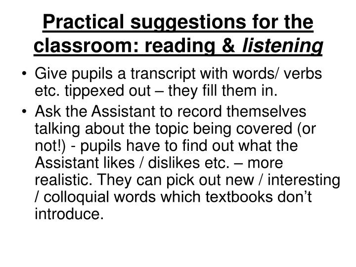 Practical suggestions for the classroom: reading &