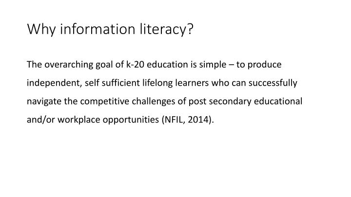 Why information literacy