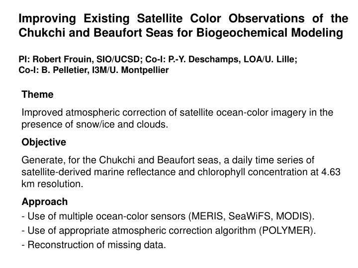 Improving Existing Satellite Color Observations of the Chukchi and Beaufort Seas for Biogeochemical Modeling