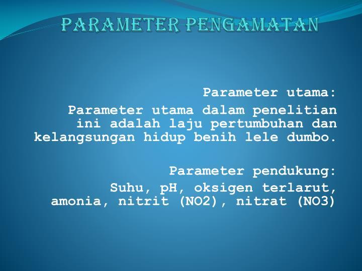 Parameter Pengamatan