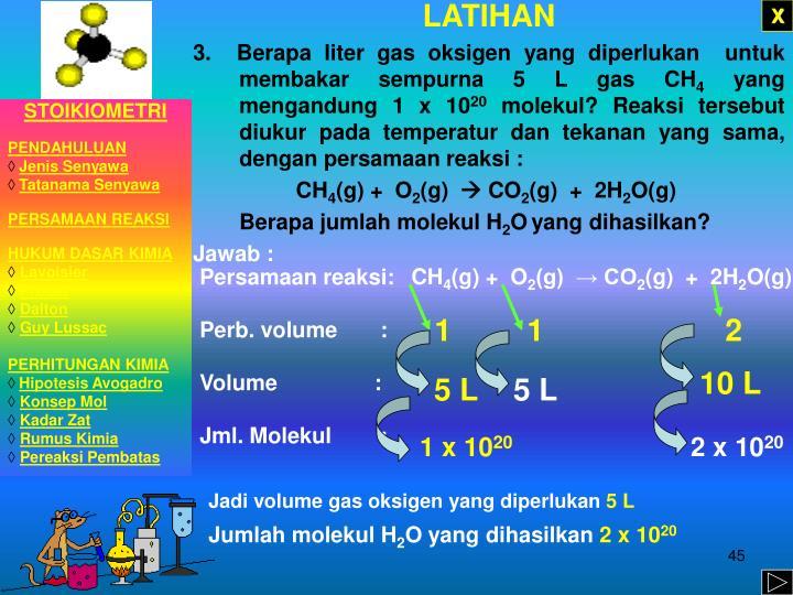 Jadi volume gas oksigen yang diperlukan