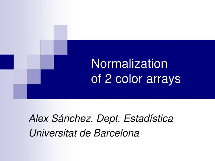 normalization of 2 color arrays n.