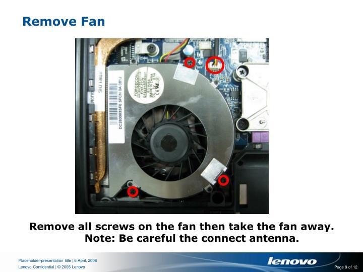 Remove Fan
