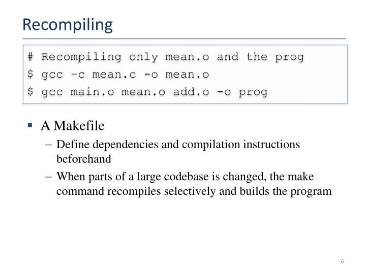 Recompiling