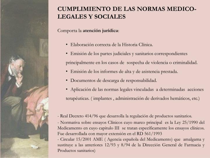 CUMPLIMIENTO DE LAS NORMAS MEDICO-LEGALES Y SOCIALES