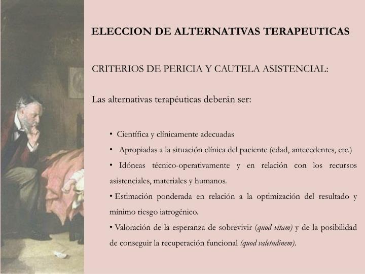 ELECCION DE ALTERNATIVAS TERAPEUTICAS