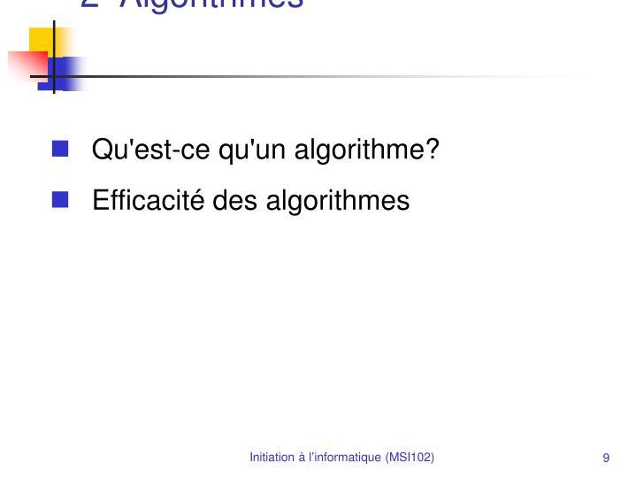 2- Algorithmes