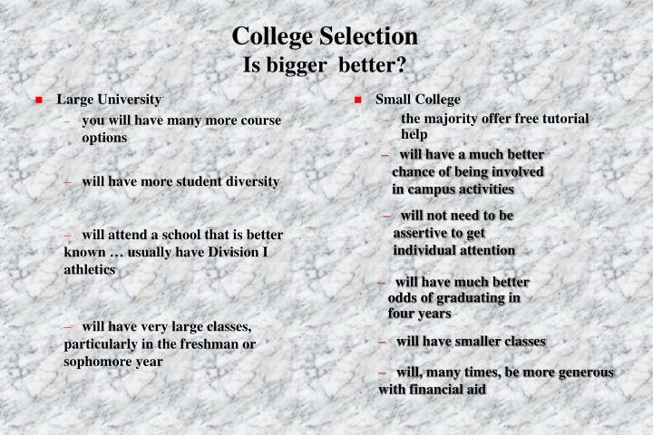 College selection is bigger better