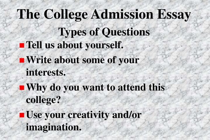 The College Admission Essay