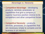 advantage vs necessity