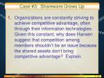 case 3 shareware grows up3