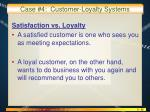 case 4 customer loyalty systems