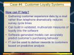case 4 customer loyalty systems2