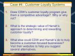 case 4 customer loyalty systems3