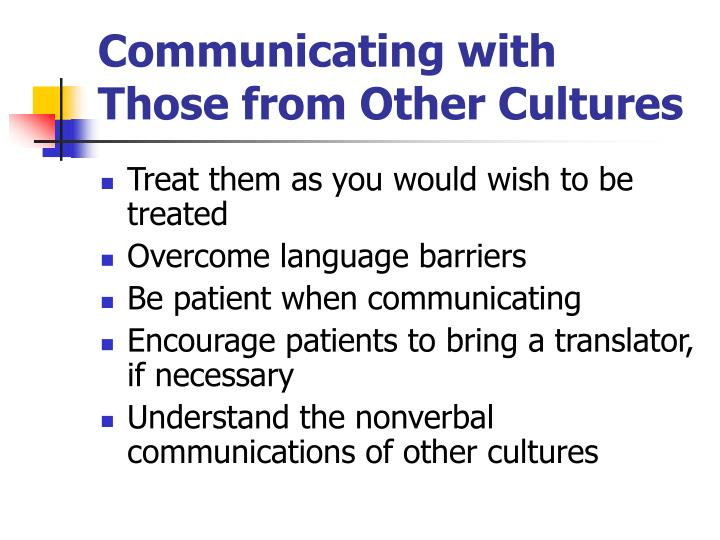 Communicating with Those from Other Cultures