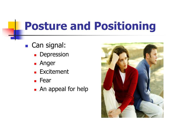 Posture and Positioning