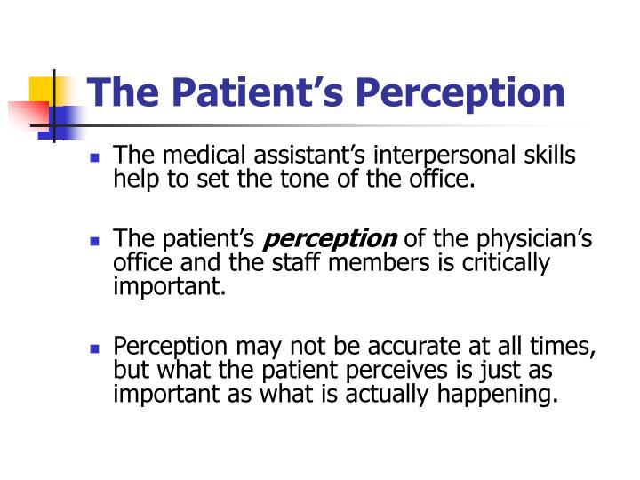 The Patient's Perception