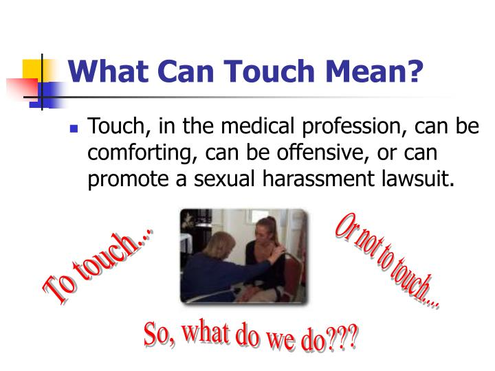 What Can Touch Mean?