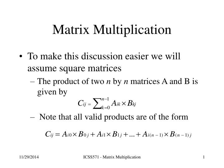 chapter 7 matrix multiplication slides from