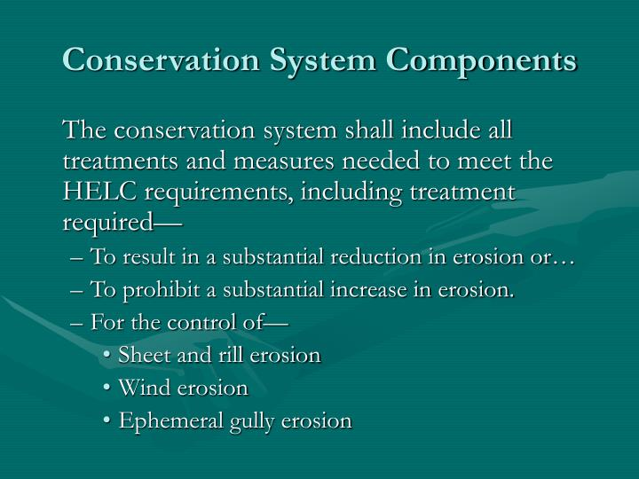 Conservation System Components
