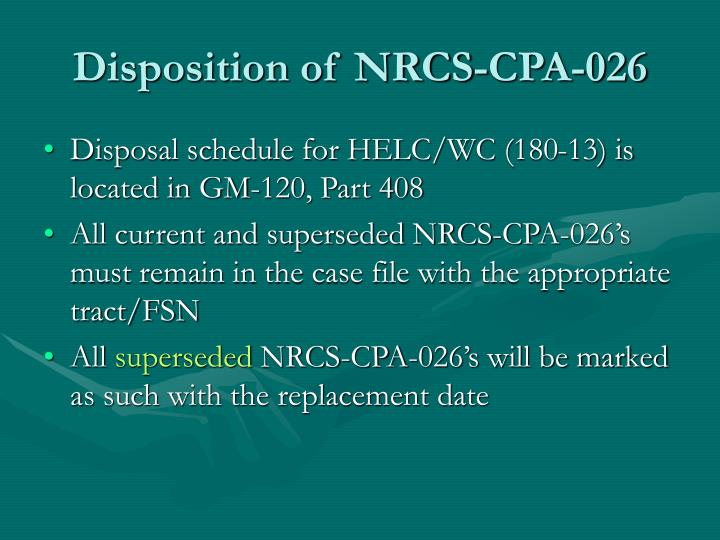 Disposition of NRCS-CPA-026