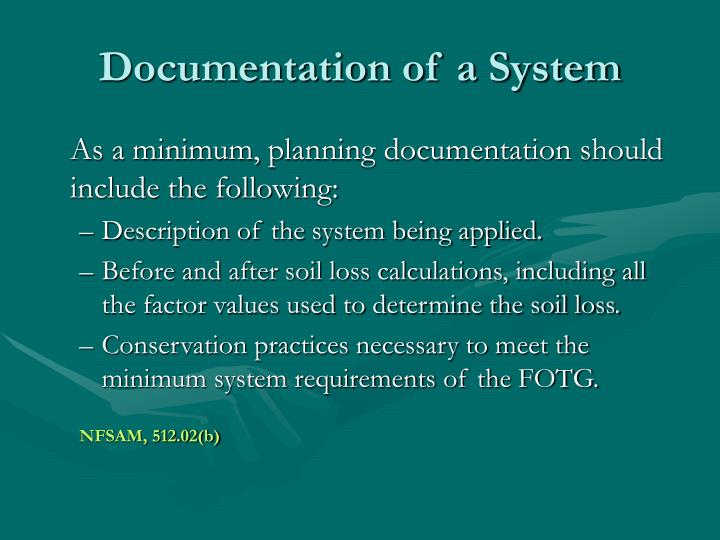 Documentation of a System