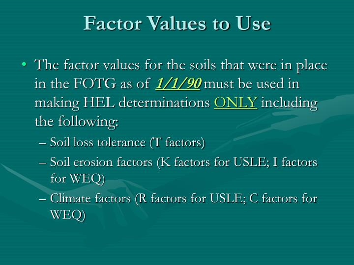 Factor Values to Use
