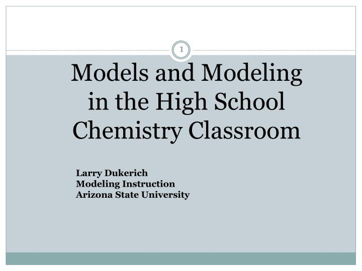 models and modeling in the high school chemistry classroom n.