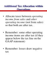 additional tax allocation within operations