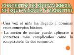 conceptos de equivalencia no equivalencia y magnitud