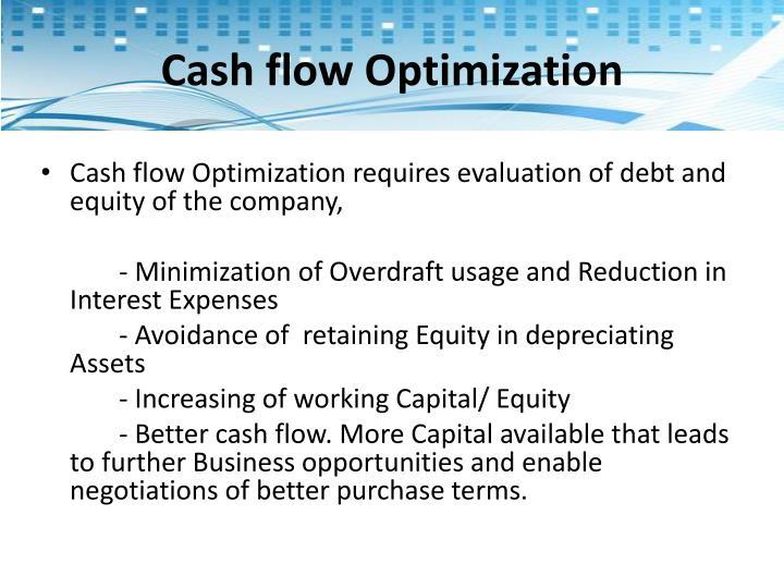 Cash flow Optimization