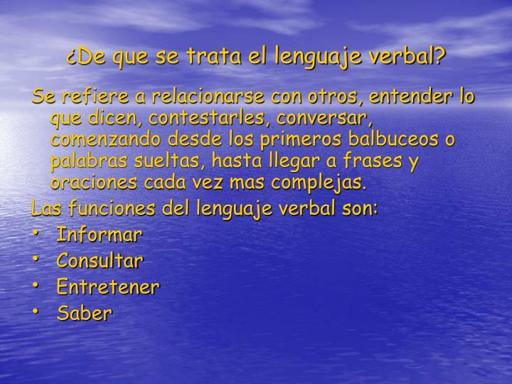 De que se trata el lenguaje verbal