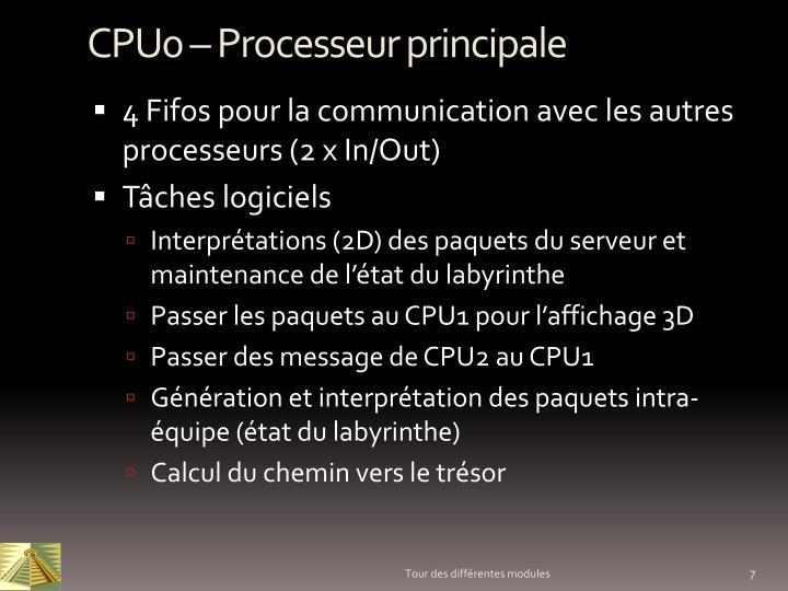 CPU0 – Processeur principale