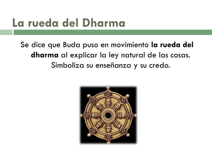 La rueda del Dharma